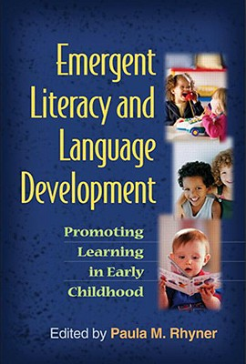 Emergent Literacy and Language Development By Rhyner, Paula M. (EDT)